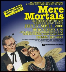 Mere Mortals Poster in Print Design photo gallery